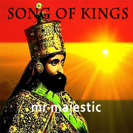 songs of kings mr majestic